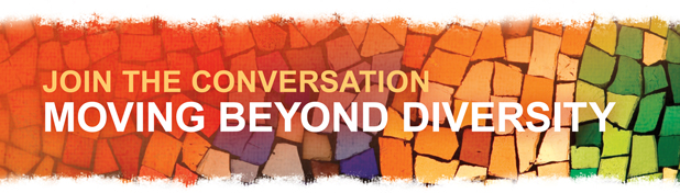 JOIN THE CONVERSATIONMOVING BEYOND DIVERSITY